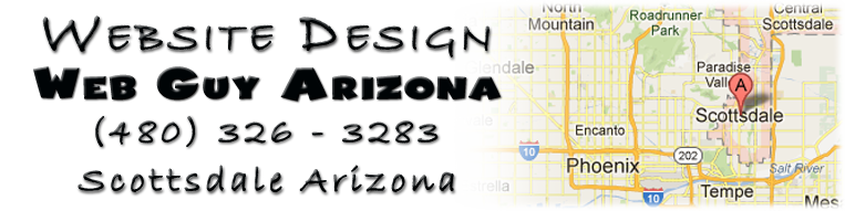 Web Guy Arizona in Scottsdale Arizona provides full website design and repair services